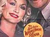 "Casa divertida Texas, (""The Best Little Whorehouse Texas"", EE.UU., 1982)"