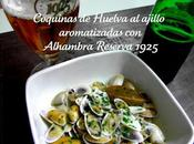 Coquinas Huelva ajillo aromatizadas Alhambra Reserva 1925