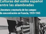 Novedad 2012: Culturas exilio español entre alambradas Francie Cate-Arries