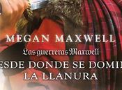 Desde donde domine llanura, nuevo Megan Maxwell
