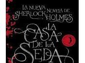 casa seda. nueva novela Sherlock Holmes Anthony Horowitz
