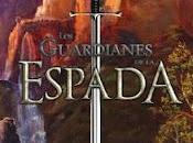 guardianes Espada-Victoria Rodriguez